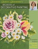 【预订】Donna Dewberrys Big Book of Decorative Painting: A