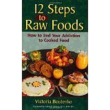 12 Steps to Raw Foods: How to End Your Addiction to Cook产品图片