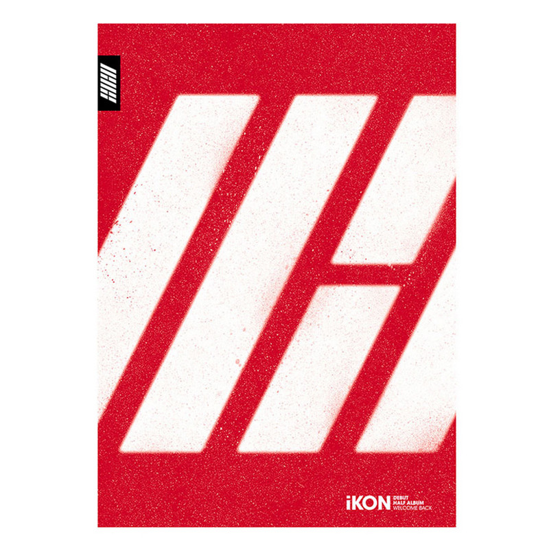 iKON DEBUT HALF ALBUM [WELCOME BACK]
